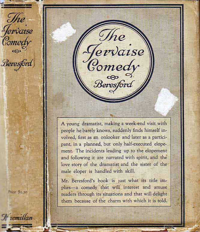 The Jervaise Comedy. J. D. BERESFORD.