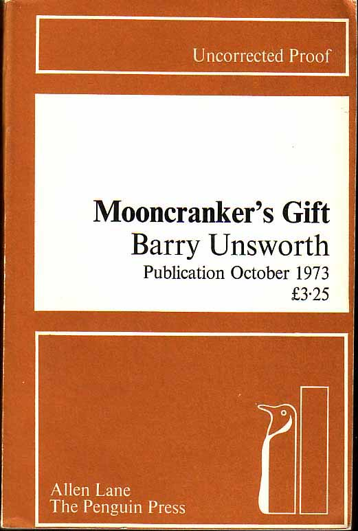 Mooncranker's Gift. Barry UNSWORTH