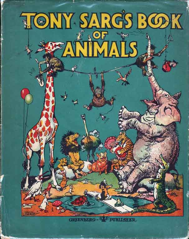 Tony Sarg's Book of Animals. Tony SARG