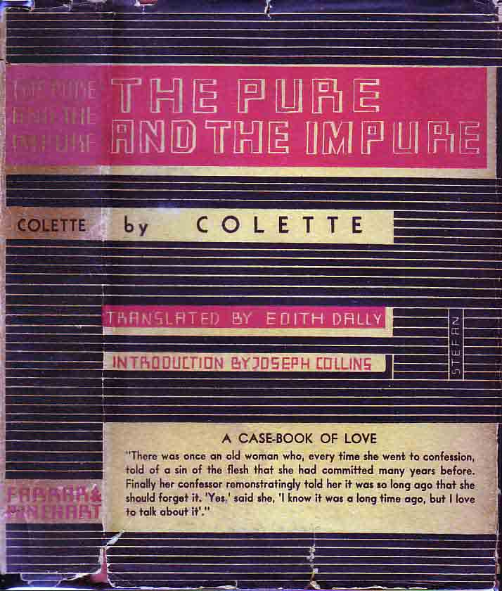 The Pure and the Impure: A Case-Book of Love. COLLETTE.