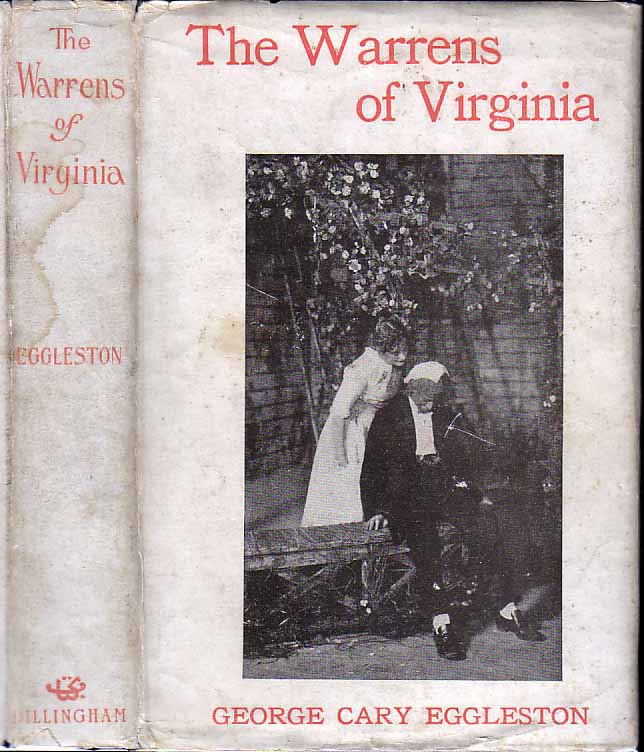 The Warrens Of Virginia. George Cary EGGLESTON