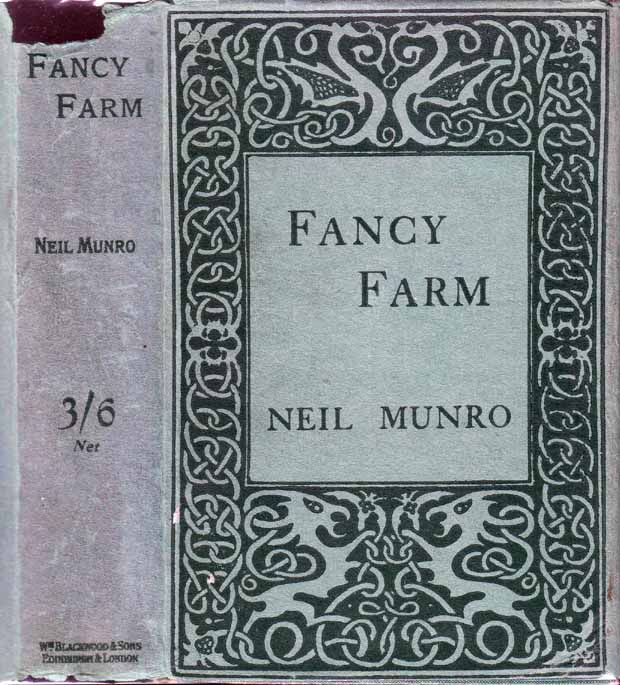 Fancy Farm. Neil MUNRO.