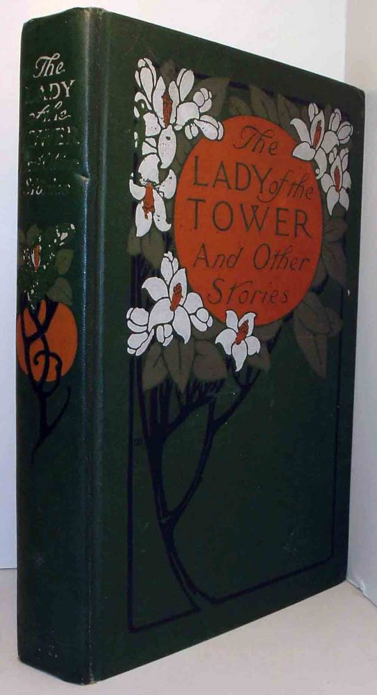 The Lady of the Tower and Other Stories. George BARTON
