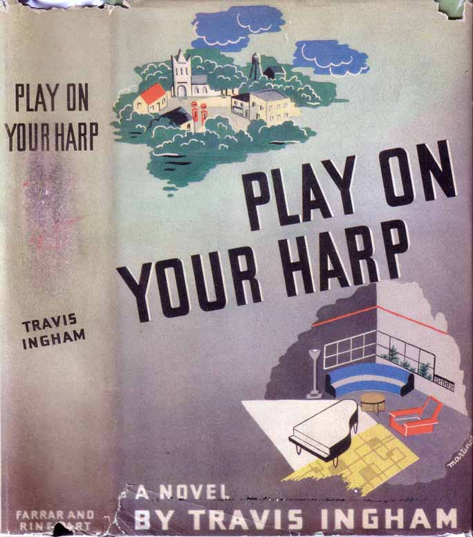 Play Your Harp On [INTERIOR DECORATOR FICTION]. Travis INGHAM