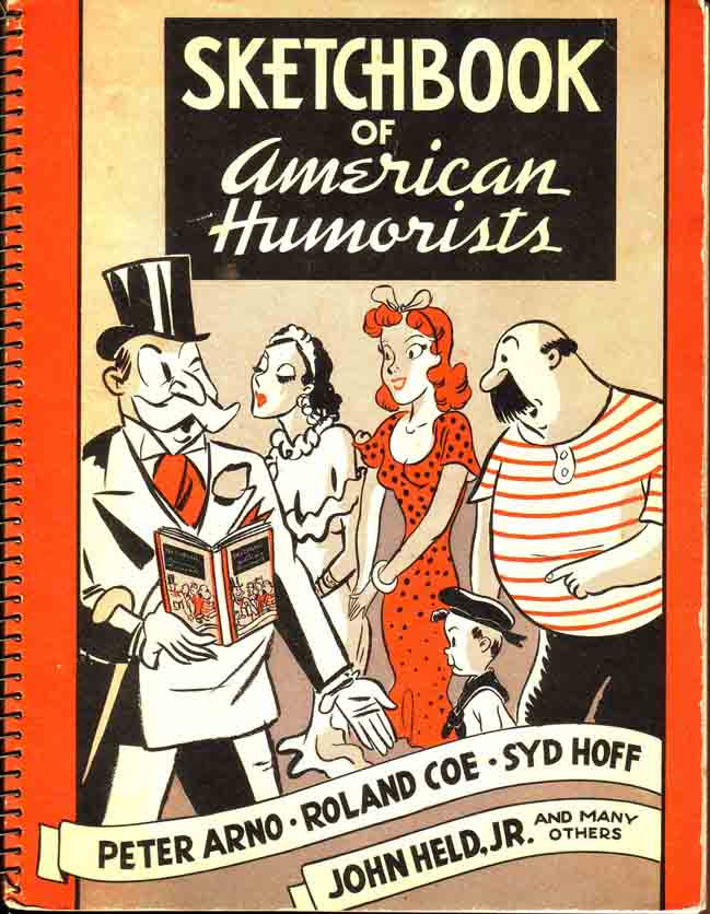 Sketchbook of American Humorists. Peter ARNO, Syd HOFF