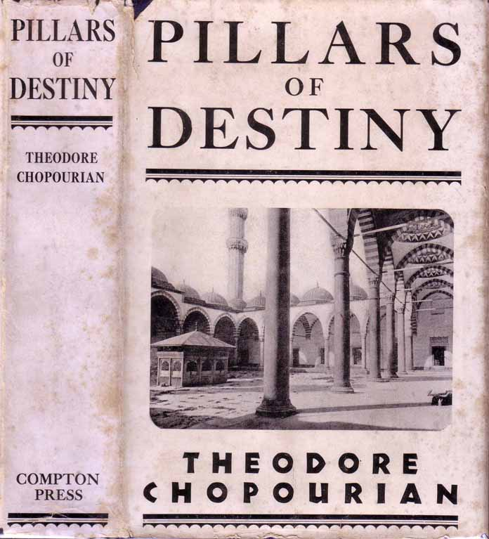 Pillars of Destiny. Theodore CHOPOURIAN