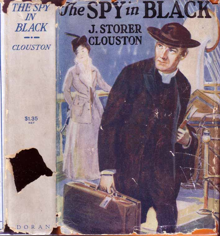 The Spy in Black. J. Storer CLOUSTON.