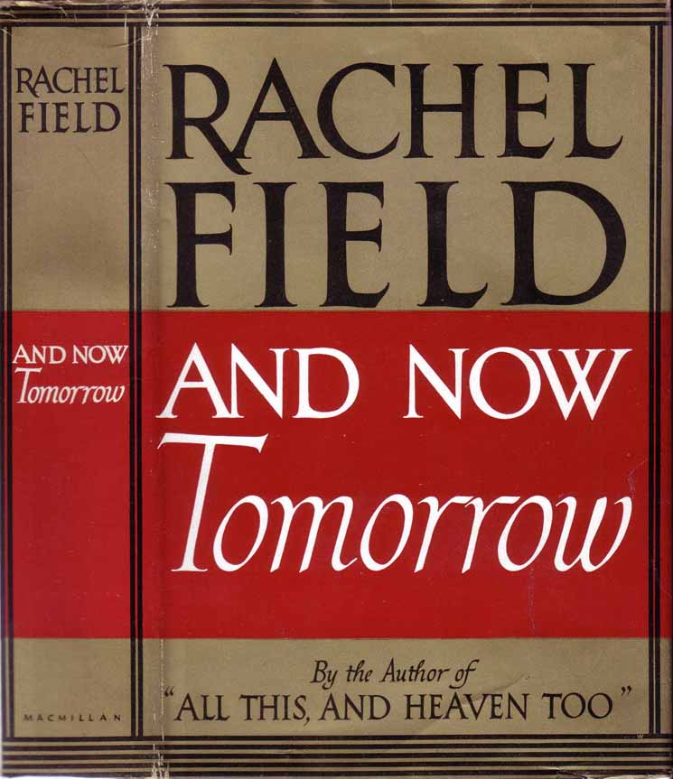 And Now Tomorrow. Rachel FIELD