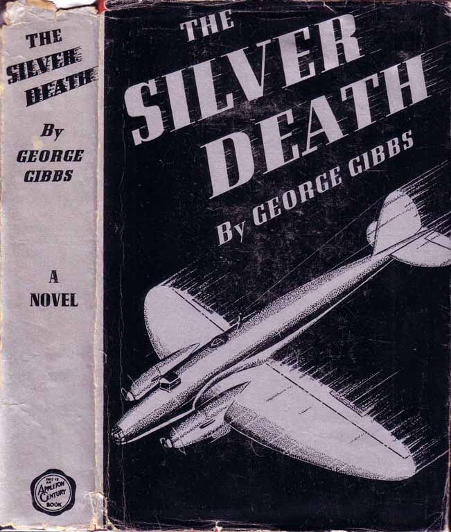 The Silver Death. George GIBBS
