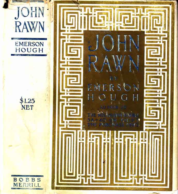 John Rawn: Prominent Citizen. Emerson HOUGH.