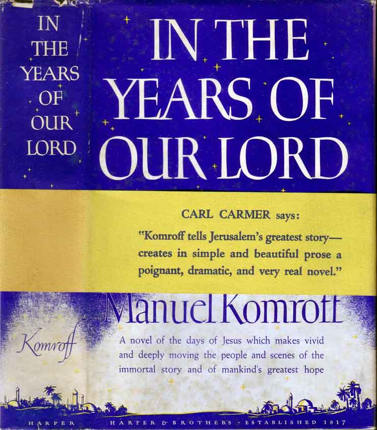 In the Years of our Lord. Manuel KOMROFF