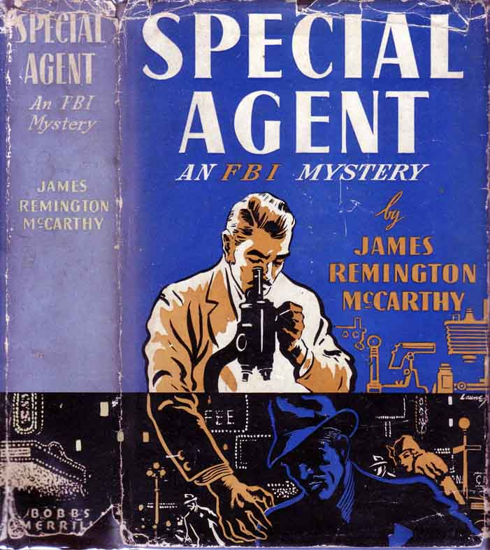 Special Agent: An FBI Mystery. James Remington MCCARTHY