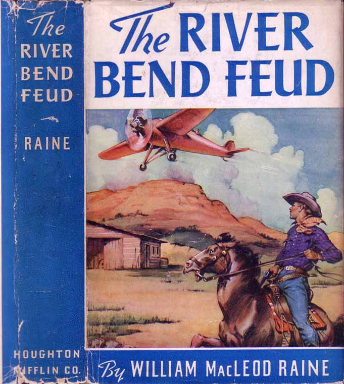 The River Bend Feud. William Macleod RAINE