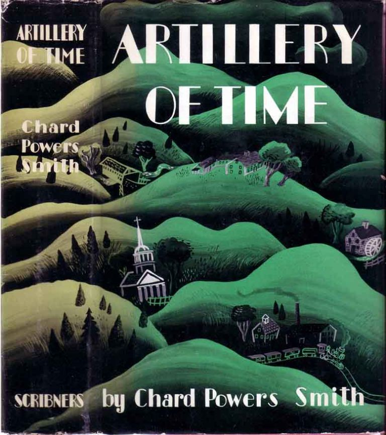 Artillery of Time. Chard Powers SMITH.