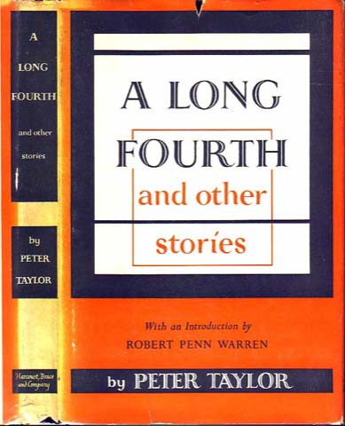 A Long Fourth and Other Stories. Peter TAYLOR.