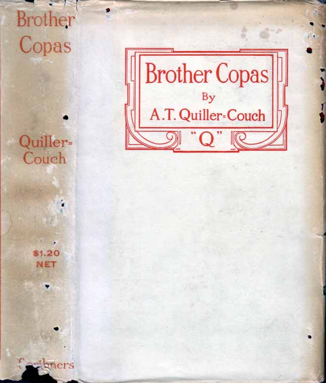 "Brother Copas. Arthur QUILLER-COUCH, ""Q&rdquo"