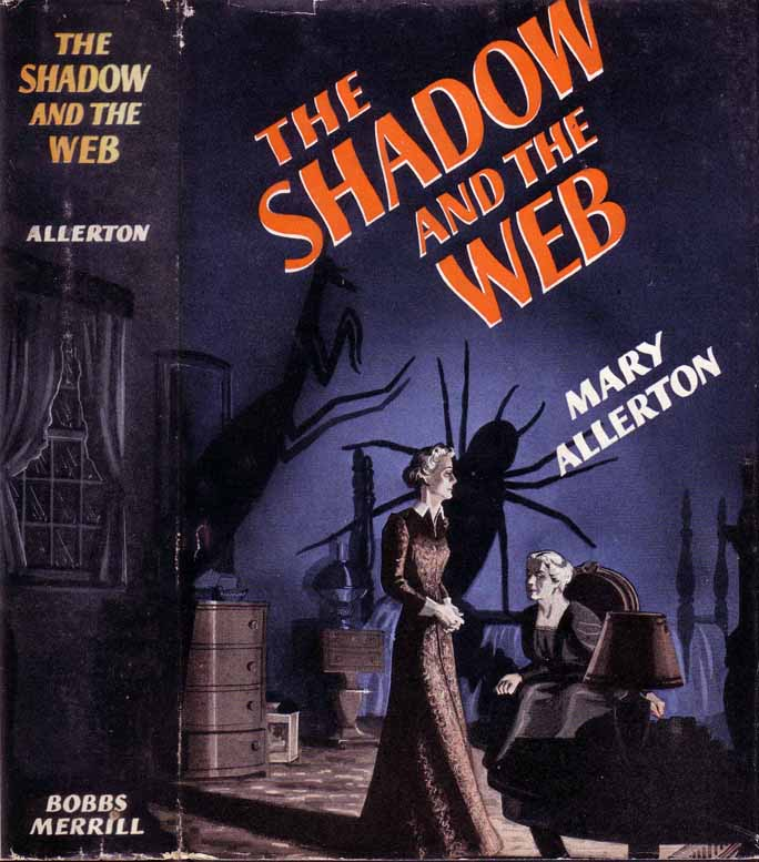 The Shadow and the Web. Mary ALLERTON.
