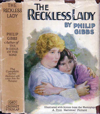 The Reckless Lady. Philip GIBBS.