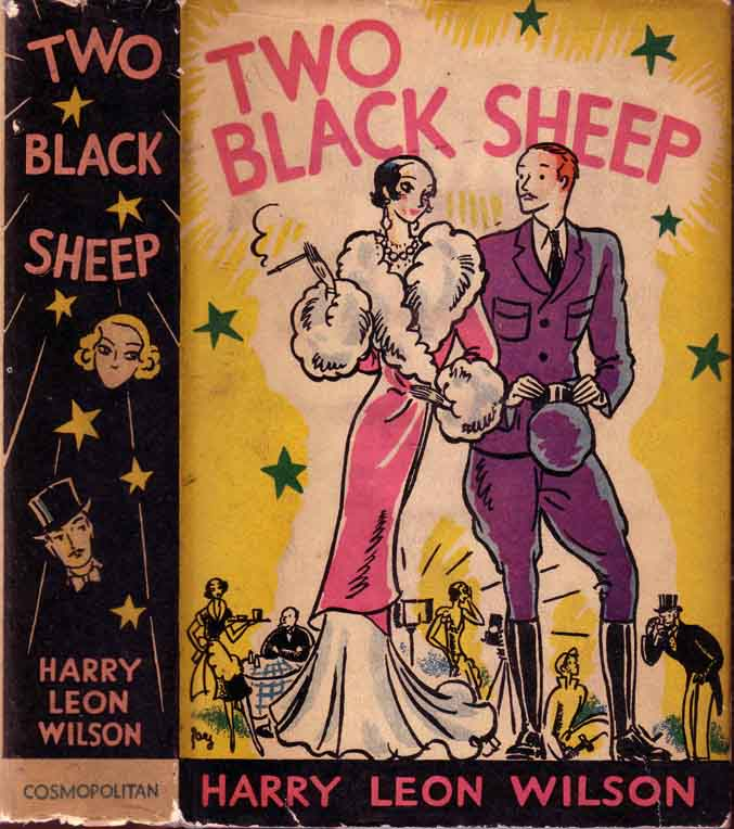 Two Black Sheep. Harry Leon WILSON
