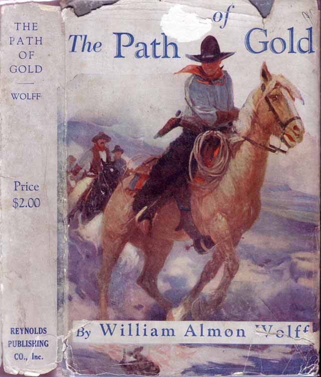 The Path of Gold. (HAITI NOVEL). William Almon WOLFF.