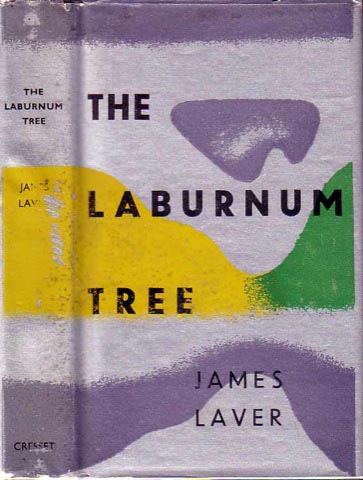 The Laburnum Tree. James LAVER