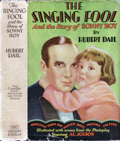 The Singing Fool. Hubert DAIL.