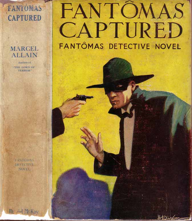 Fantomas Captured. Marcel ALLAIN.