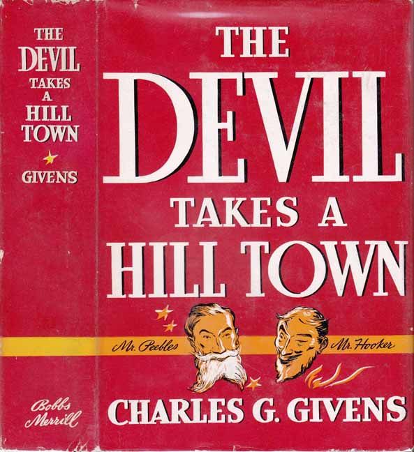 The Devil Takes a Hill Town. Charles G. GIVENS