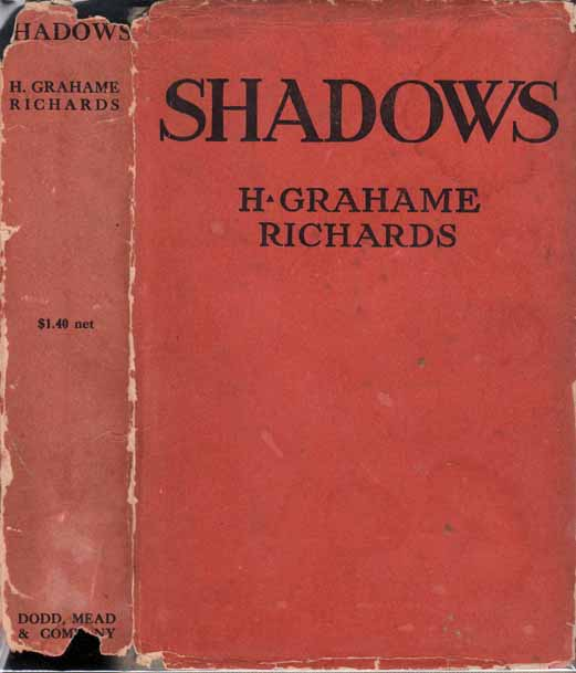 Shadows, A Love Story. H. Grahame RICHARDS, Harold