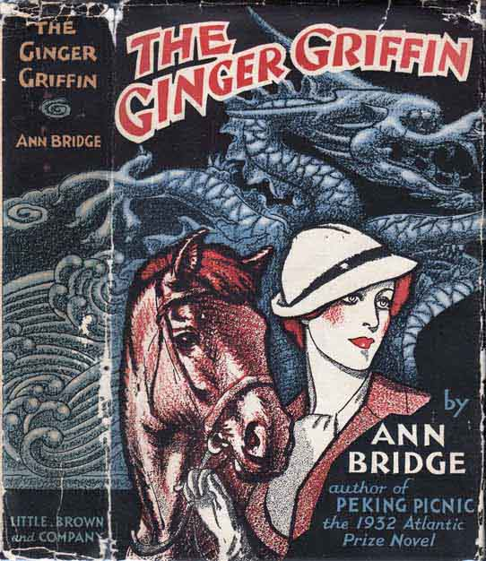 The Ginger Griffin. (HORSE RACING FICTION). Ann BRIDGE