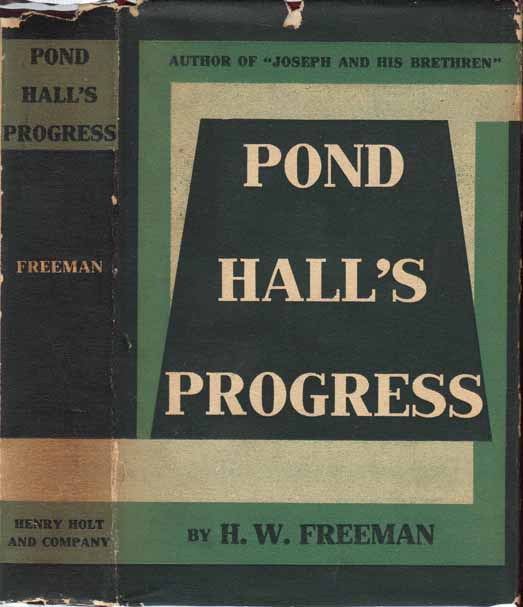 Pond Hall's Progress. H. W. FREEMAN