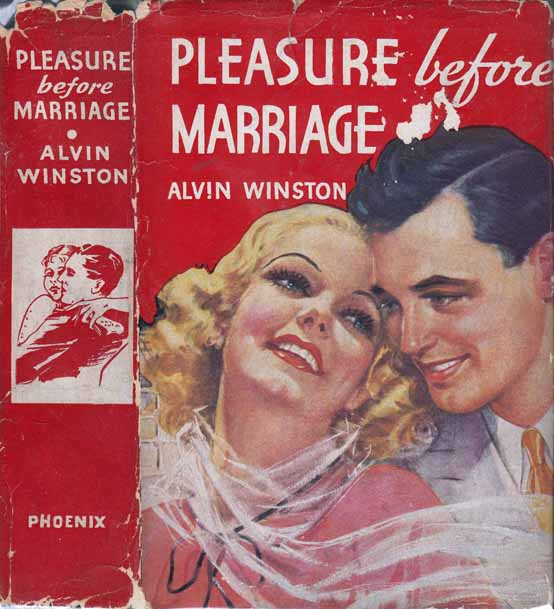 Pleasure Before Marriage (HOLLYWOOD FICTION). Alvin WINSTON