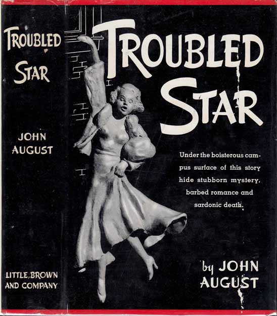 Troubled Star. John AUGUST, Bernard Devoto