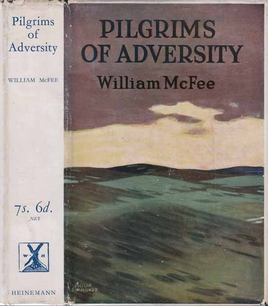 Pilgrims of Adversity [NAUTICAL FICTION]. William MCFEE