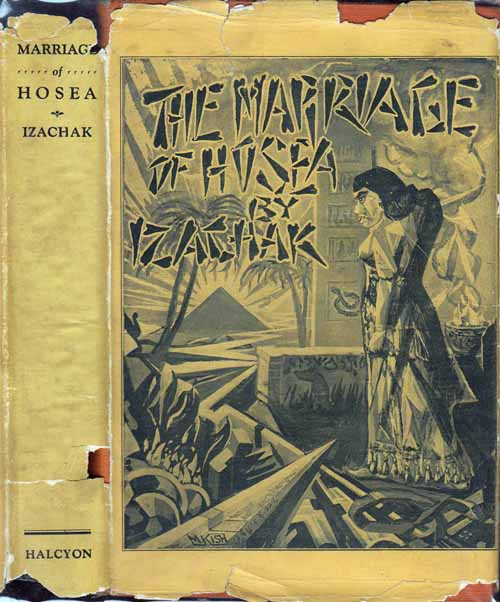 The Marriage of Hosea, A Passion Play in Three Acts. IZACHAK.