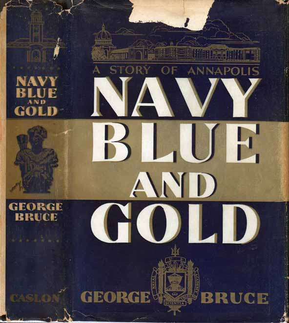 Navy Blue and Gold [BOOKS INTO FILM]. George BRUCE