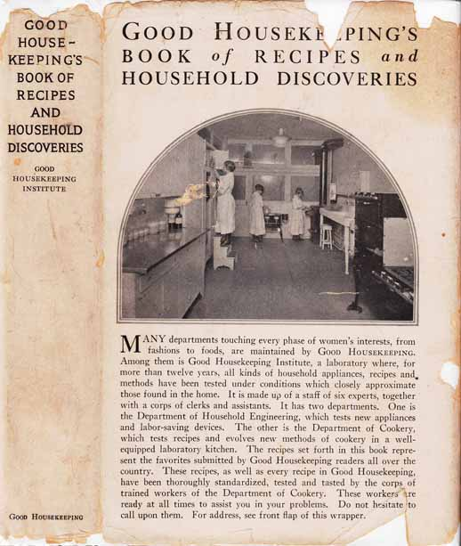 Good Housekeeping's Book of Recipes and Household Discoveries. ANONYMOUS