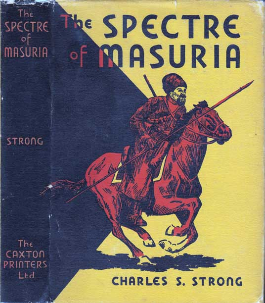 The Spectre of Masuria. Charles S. STRONG