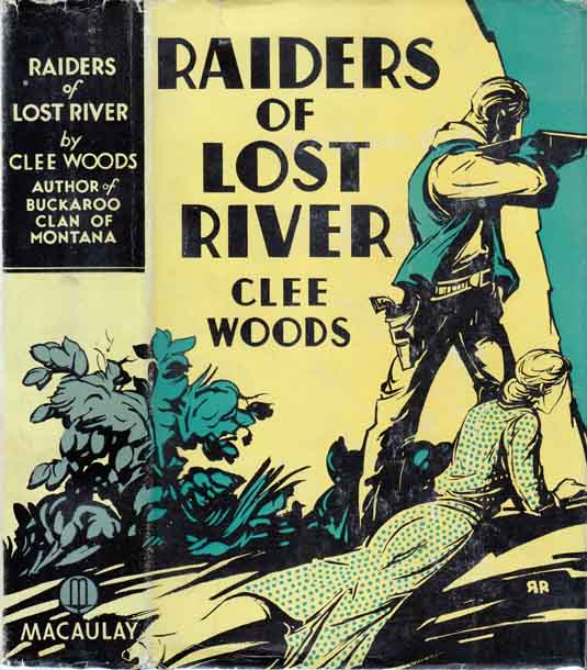 Raiders of Lost River. Clee WOODS.