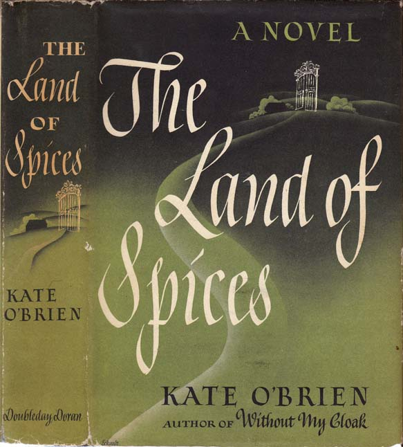 The Land of Spices. Kate O'BRIEN