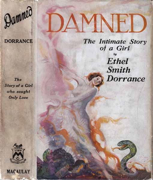 Damned: The Intimate Story Of A Girl. Ethel Smith DORRANCE