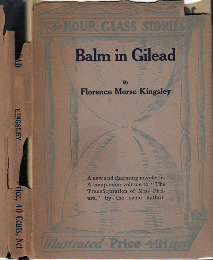 Balm in Gilead. Florence Morse KINGSLEY