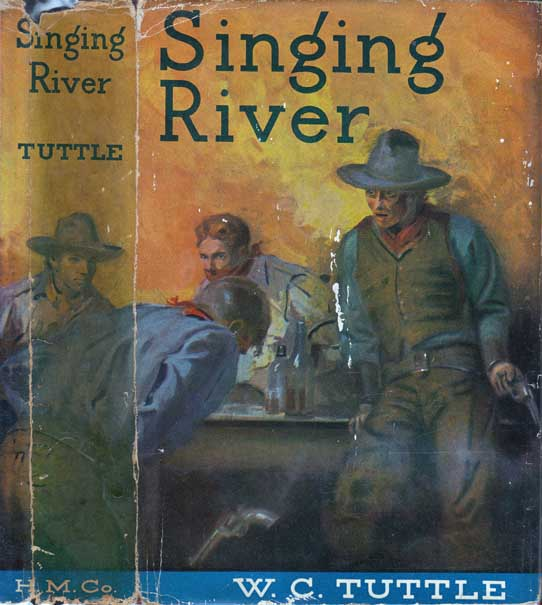 Singing River. W. C. TUTTLE.
