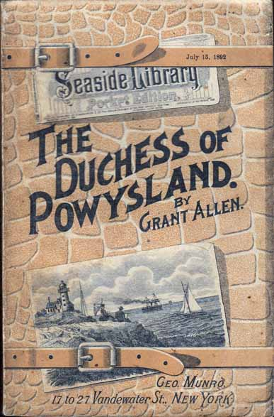 The Duchess of Powysland. Grant ALLEN.