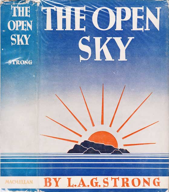 The Open Sky. L. A. G. STRONG.