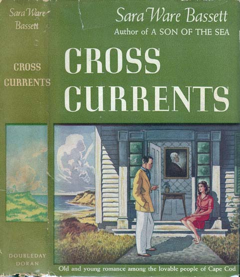 Cross Currents. Sara Ware BASSETT.