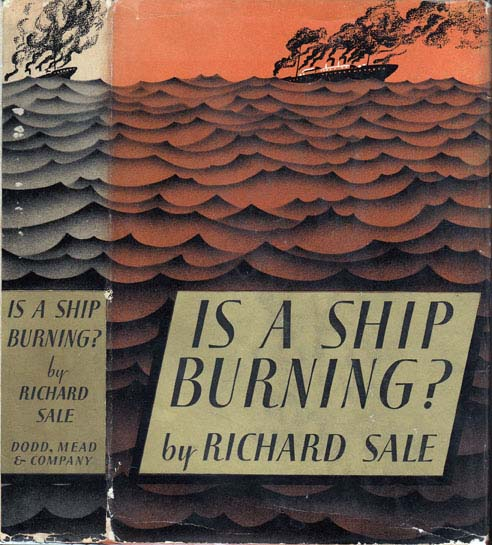 Is a Ship Burning. Richard SALE.