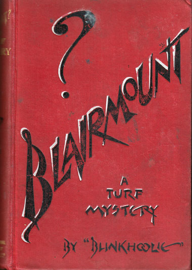 "Blairmount?"", A Turf Mystery. as ""BLINKHOOLIE ALLISON, W"