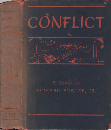 Conflict [LABOR NOVEL]. Richard Jr BOWLER.