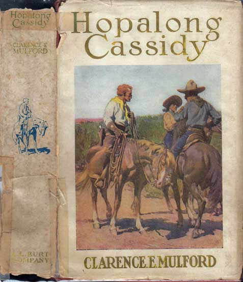 Hopalong Cassidy. Clarence E. MULFORD